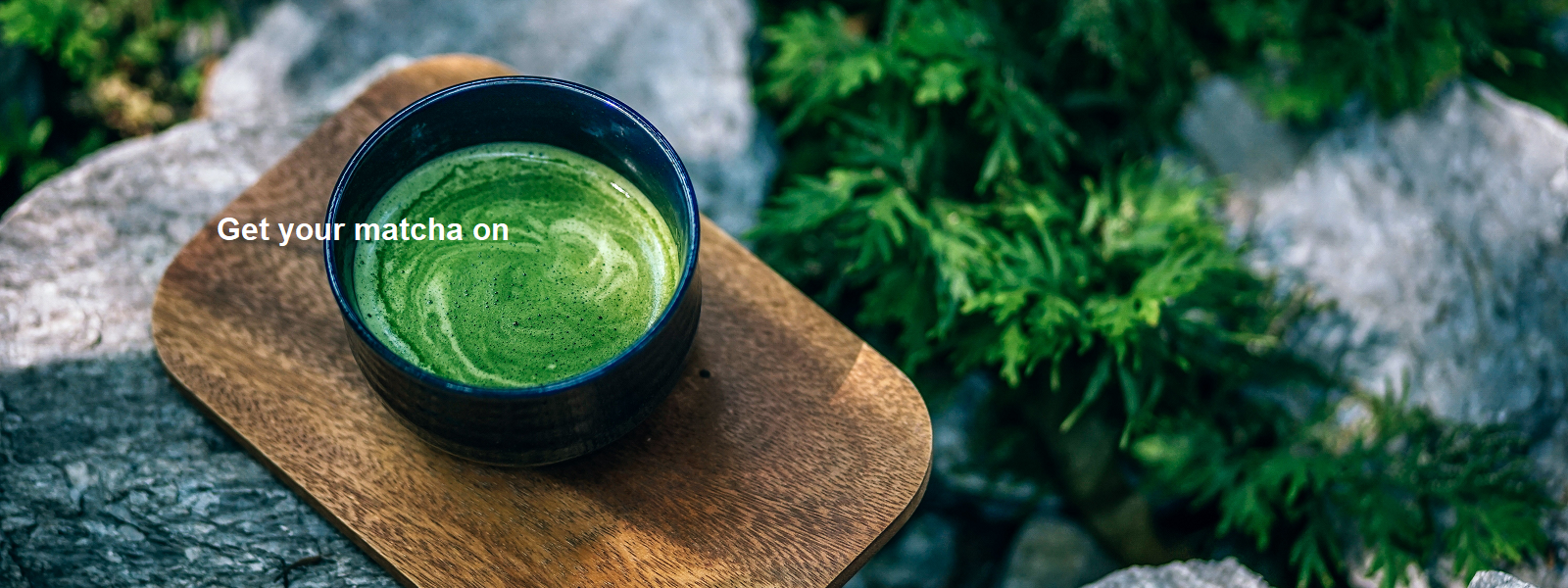 Get your matcha on
